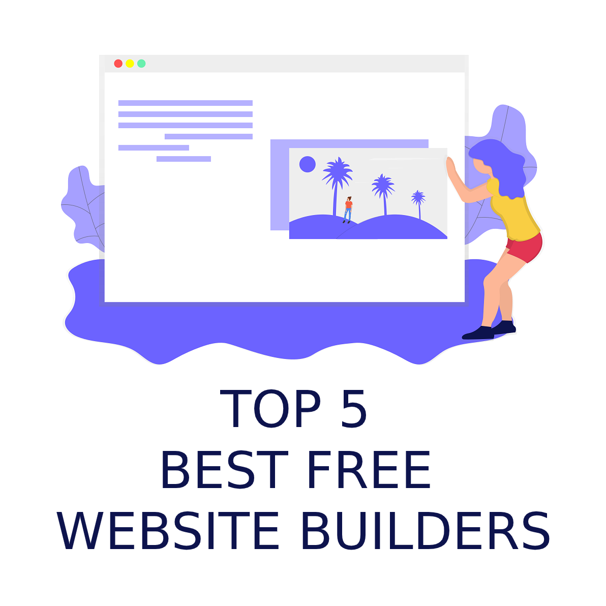Top 5 Best Free Website Builders in 2019-2020